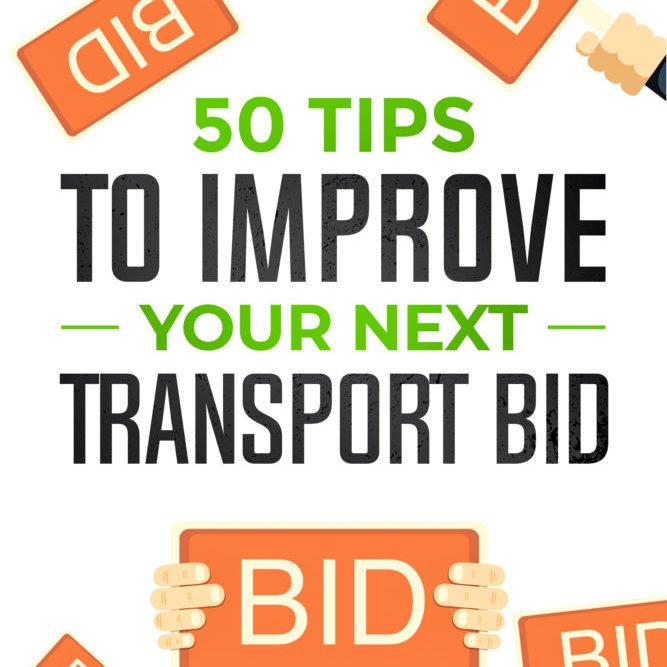 50 tips to improve your next transport bid